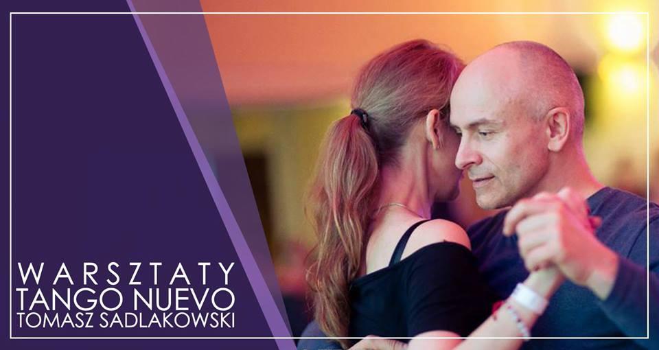 Warsztaty Tango Nuevo z Tomkiem Sadlakowskim