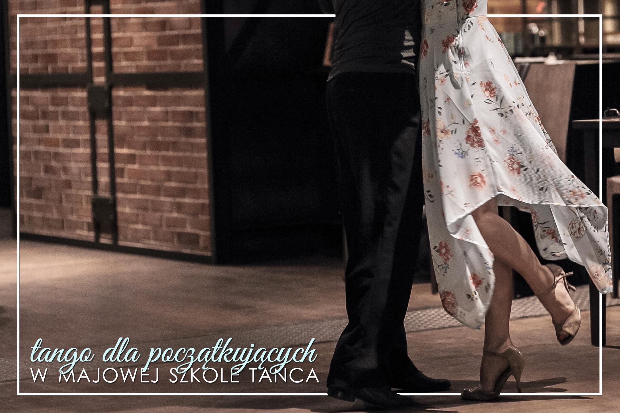 Tango dla początkujących w Majowej Szkole Tańca